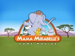 Mama Mirabelle's Home Movies TV Show