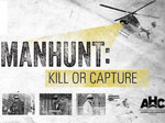 Manhunt: Kill or Capture TV Show