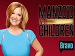 Manzo'd with Children TV Show