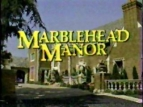 Marblehead Manor TV Show