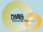 Mario Lopez: Saved By The Baby TV Show