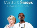 Martha & Snoop's Potluck Dinner Party TV Show