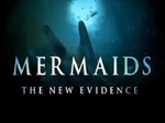 Mermaids: The New Evidence - Extended Cut TV Show