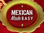 Mexican Made Easy TV Show