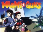 Miami Guns (JP) TV Show