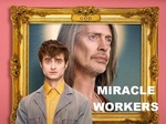 Miracle Workers (2019) TV Show