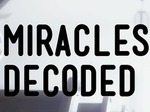 Miracles Decoded (CA) TV Show