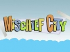 Mischief City (CA) TV Show