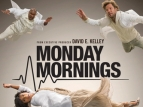 Monday Mornings TV Show