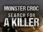 Monster Croc: Search for a Killer TV Show