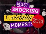 Most Shocking Celebrity Moments 2014 (UK) TV Show