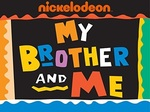 My Brother and Me TV Show