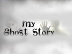 My Ghost Story tv show photo
