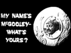 My Name's McGooley, What's Yours? (AU)