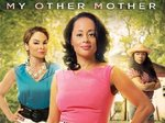 My Other Mother TV Show