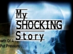 My Shocking Story TV Show