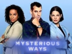 Mysterious Ways TV Show