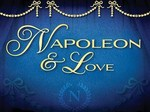 Napoleon and Love (UK) TV Show