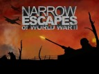 Narrow Escapes of WWII TV Show