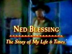 Ned Blessing: The Story of My Life and Times TV Show