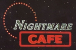 Nightmare Cafe TV Show