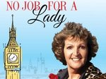 No Job for a Lady (UK) TV Show