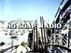 No Soap, Radio TV Show