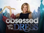 Obsessed with the Dress tv show photo