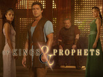 Of Kings And Prophets TV Show