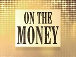 On The Money TV Show