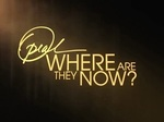 Oprah: Where Are They Now? TV Show