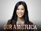 Our America with Lisa Ling TV Show