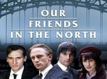 Our Friends in the North (UK) TV Show