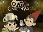 Over The Garden Wall TV Show