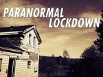 Paranormal Lockdown TV Show