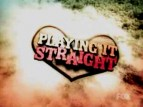 Playing It Straight tv show photo