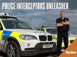 Police Interceptors Unleashed (UK) TV Show