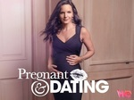 Pregnant & Dating TV Show