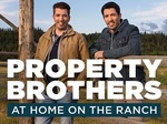 Property Brothers at Home on The Ranch TV Show