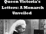 Queen Victoria's Letters: A Monarch Unveiled (UK) TV Show