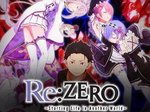 Re: Zero - Starting Life in Another World (JP) TV Show
