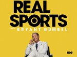 Real Sports with Bryant Gumbel TV Show