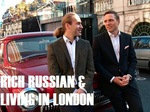 Rich, Russian and Living in London (UK) TV Show