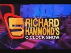 Richard Hammond's Five O'clock show (UK) TV Show