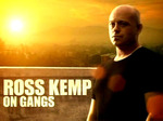 Ross Kemp on Gangs (UK) TV Show