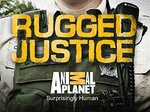 Rugged Justice tv show photo
