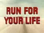 Run for Your Life TV Show