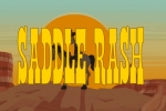 Saddle Rash TV Show