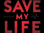Save My Life TV Show