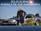Sci-Fi Science: Physics of the Impossible TV Show